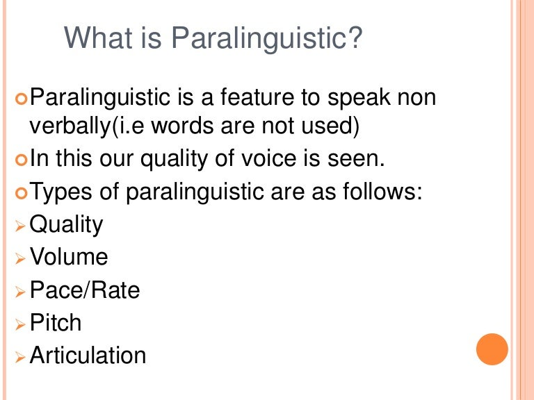 types of paralinguistic communications Video: paralanguage: definition & examples  types of fiction: novels,  there are several forms of paralinguistic communication, and we've learned many of them so well that they often.