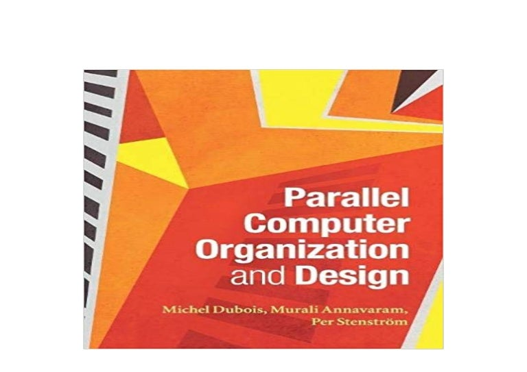 Download P D F Parallel Computer Organization And Design Rea