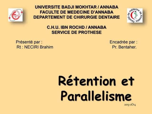 Parallelisme et retention en prothèse fixée
