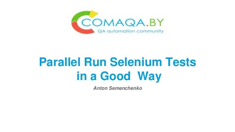 Parallel run selenium tests in a good way