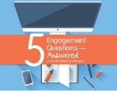 5 Content Engagement Questions Answered