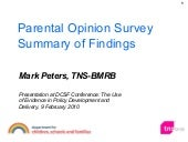 Parental Opinion Survey Summary of Findings