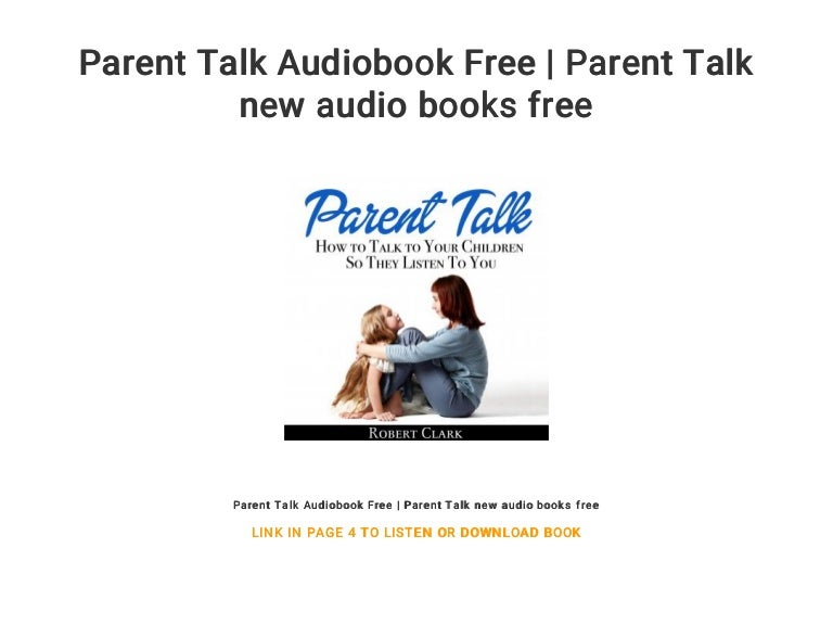 Parent Talk Audiobook Free Parent Talk New Audio Books Free