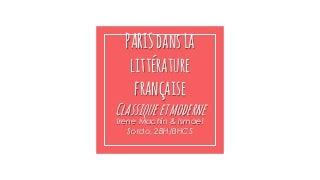 Paris et la littérature Auteurs Classiques