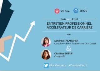 Paris Next Event - L'entretien professionnel, accélérateur de carrière