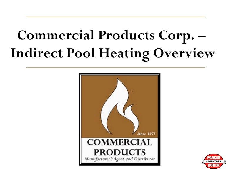 parkerindirect2014 140507163404 phpapp02 thumbnail 4?cb=1399480503 parker boilers indirect pool heaters parker boiler wiring diagram at eliteediting.co