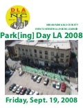 Parking Day LA 2008 Event Report