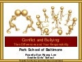 Park School Conflict and Bullying
