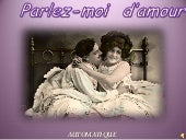 Parlez moi d'amour - Speak to me of love