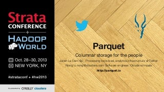 parquet stratahadoop world new york 2013