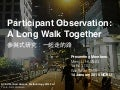Participant observation: a long walk together 20150114