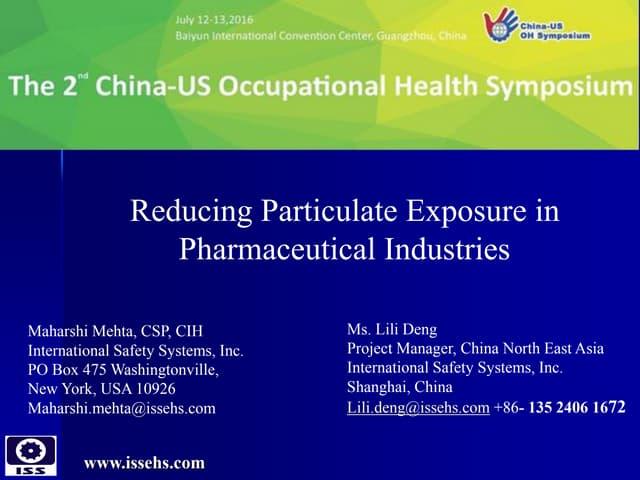Particulate exposure controls in pharma industries- Guangzhou China 2016