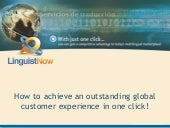 Achieving global customer experience
