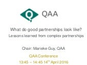 What do good partnerships look like?  Lessons learned from complex partnerships