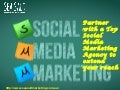Partner with a top social media marketing agency to extend your reach
