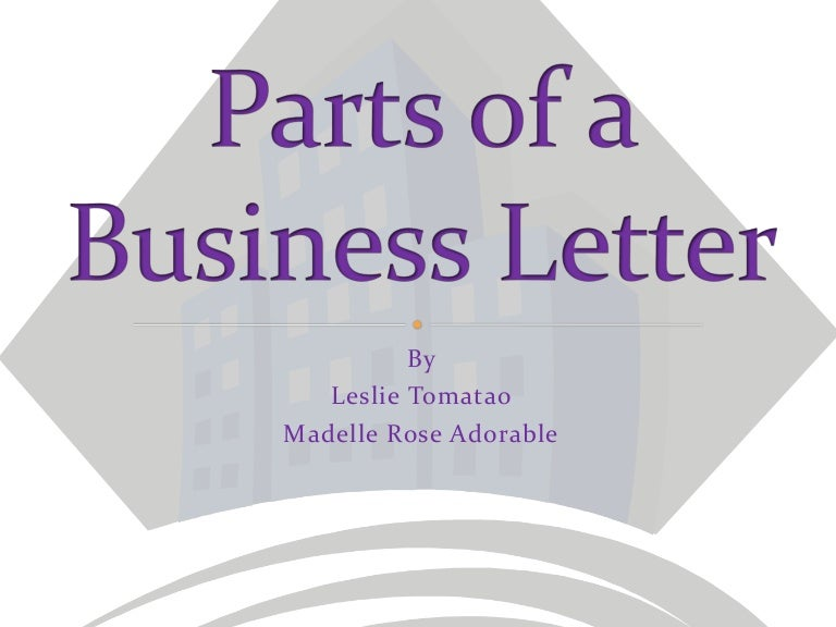 Parts of a Business Letter – Parts of a Business Letter