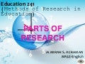 Parts of a research paper   educ 241