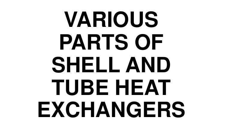 Parts Of Shell And Tube Heat Exchanger