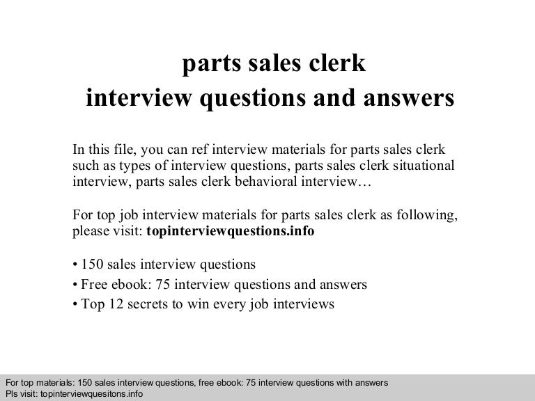 Parts sales clerk interview questions and answers