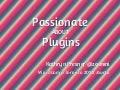 Passionate About Plugins - WordCamp Toronto