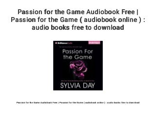 Passion for the Game Audiobook Free - Passion for the Game ( audiobook online ) : audio books free to download