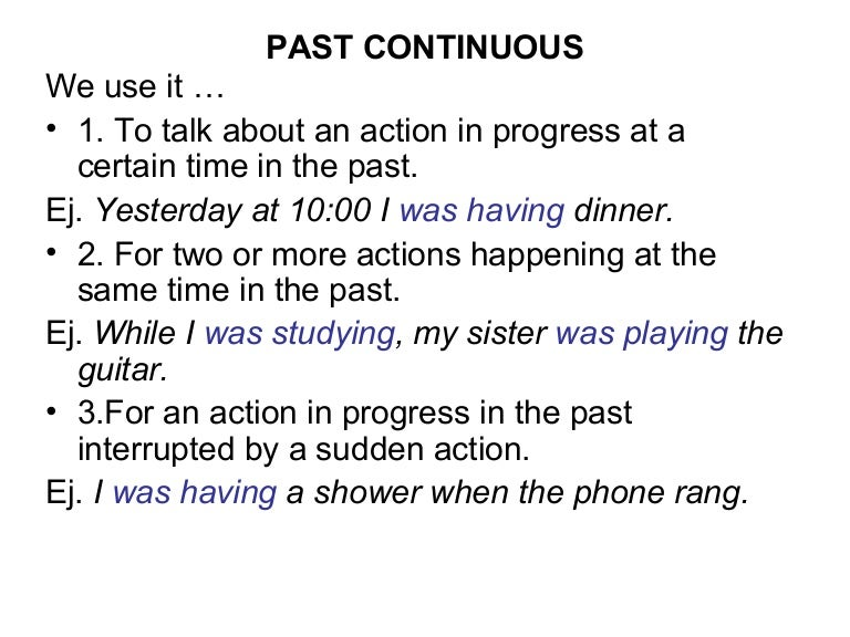 Past continuous, past simple and past perfect