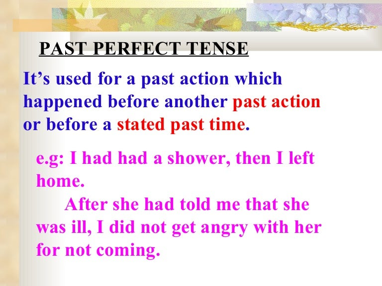 Past perfect 8