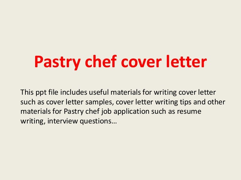 Sample pastry chef cover letter goalblockety sample pastry chef cover letter how to prepare a good draft of your informative altavistaventures Gallery