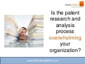 Is The Patent Research & Analysis Process Overwhelming Your Organization?