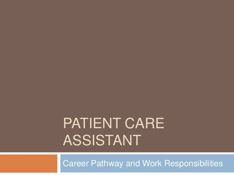 Learning About Patient Care Assistants - Care assistant responsibilities
