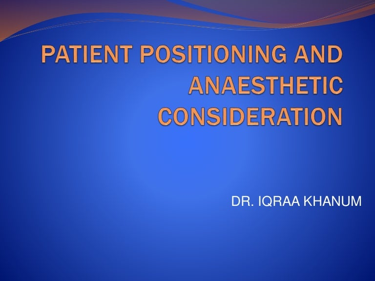Patient position during anesthesia ppt video online download.