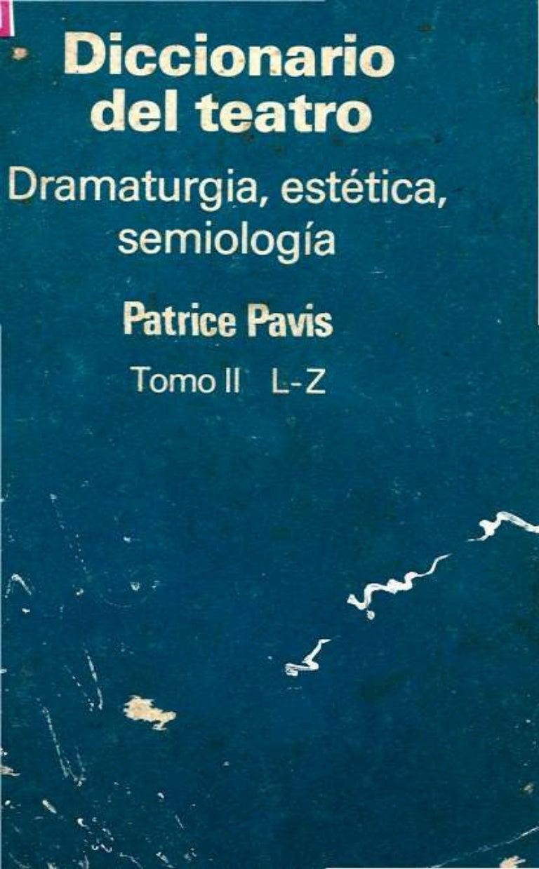 Patricepavisdiccionariodelteatrodramaturgiaestetica