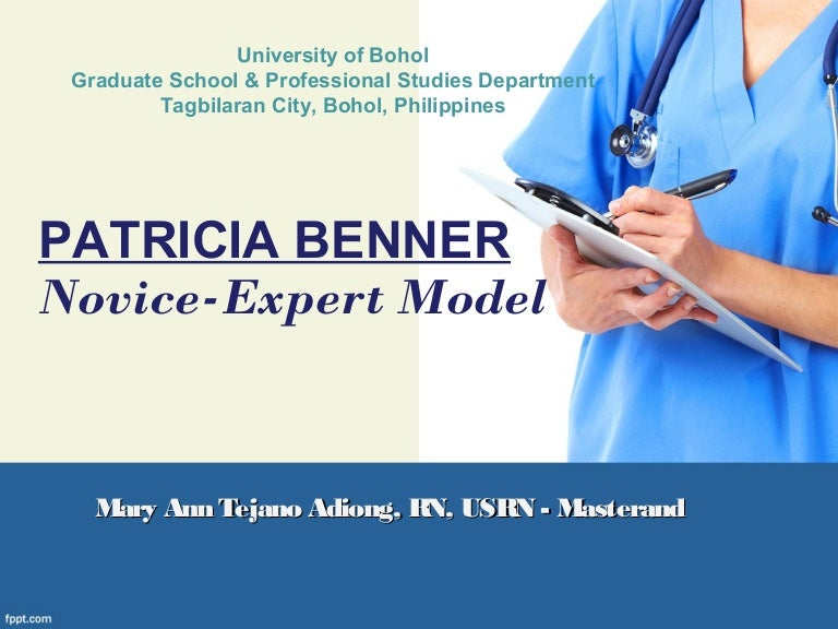 Patricia Benner's Philosophy of Nursing&nbspResearch Paper