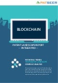 Patent Landscape Report on Blockchain by PatSeer Pro