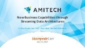 Enabling New Business Capabilities with Cloud-based Streaming Data Architecture - StampedeCon Big Data Conference 2017