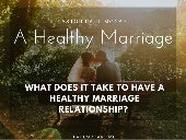 A Healthy Marriage by Pastor Paul McCart