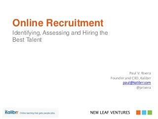Better Business Brunch: Online Recruitment by Paul Rivera