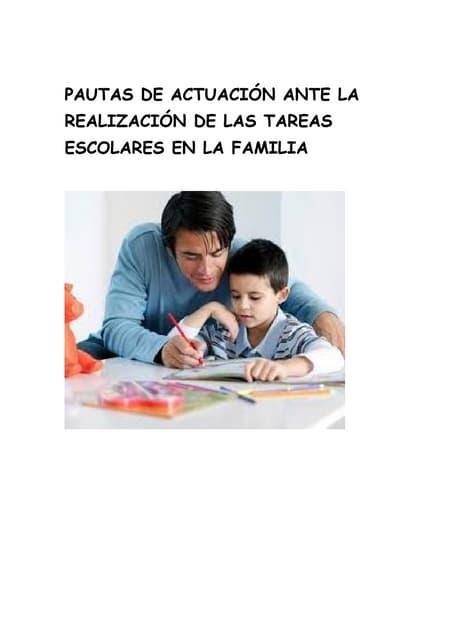 Pautas de actuación ante la realización de las tareas escolares en la familia