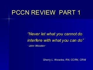 Pccn Review Part 1