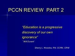 Pccn Review Part 2