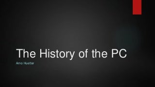 The History of the PC