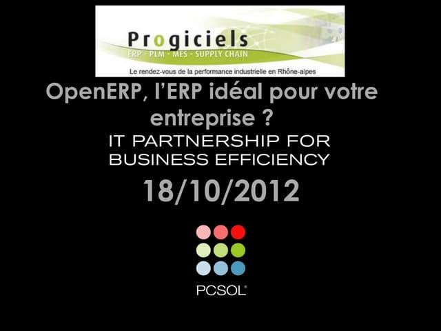 OpenERP, l'ERP idéal pour votre entreprise ? - Presentation Annecy le 18/10/2012