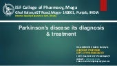 Parkinson's disease its diagnosis & treatment