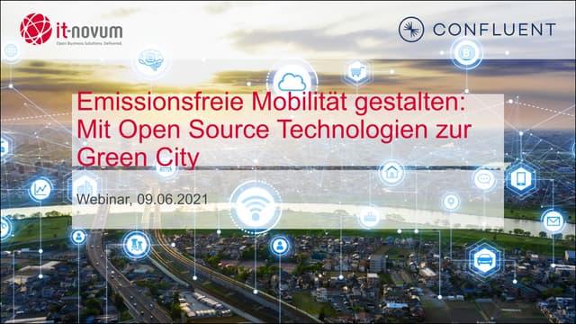 Emissionsfreie Mobilität gestalten: Mit Open Source Technologien zur Green City