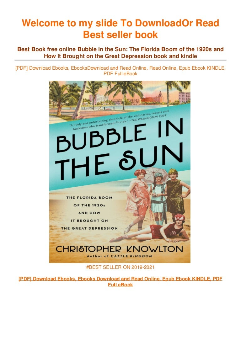 Free [PDF] Download Bubble in the Sun: The Florida Boom of the 1920s and How It Brought on the Great Depression ^<BOOK]