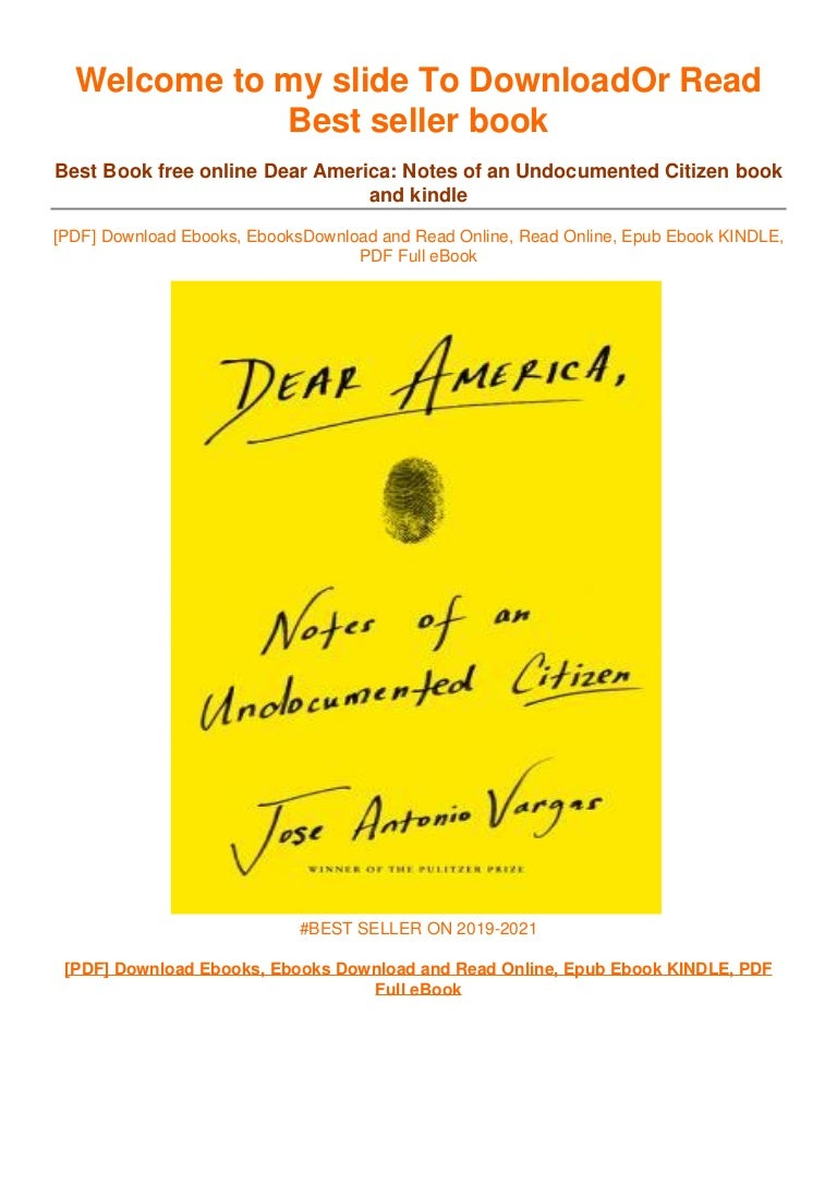 Free [PDF] Download Dear America: Notes of an Undocumented Citizen ^EPub]