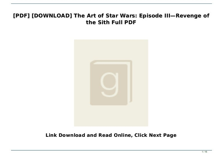 Pdf Download The Art Of Star Wars Episode Iii Revenge Of The Sit
