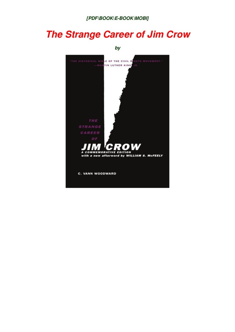 Free [PDF] [DOWNLOAD] The Strange Career of Jim Crow BY  *Full Page`s