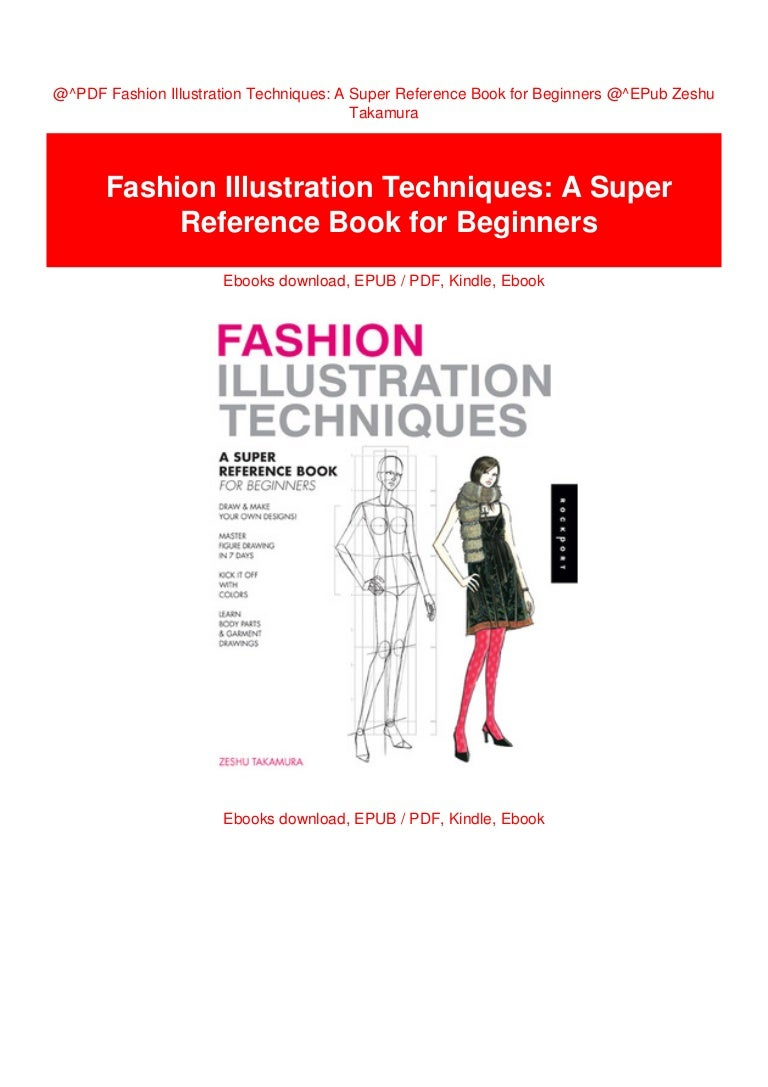 Pdf Fashion Illustration Techniques A Super Reference Book For Beg
