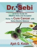 PDF FREE DOWNLOAD Dr. Sebi In & Out Guide On Alkaline Diets and Accepted Herbs To Cure Cancer with Detox Electric Balance BOOK ONLINE